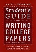 Student's Guide to Writing College Papers: Fourth Edition (Chicago Guides to Writing, Editin...