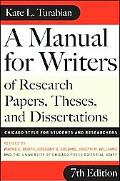 Manual for Writers of Research Papers, Theses, and Dissertations Chicago Style for Students and Researcher