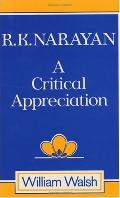R.K. Narayan A Critical Appreciation