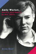 Andy Warhol, Poetry and Gossip in the 1960s