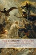 Economy of Glory : From Old Regime France to the Fall of Napoleon
