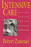 Intensive Care Medical Ethics and the Medical Profession