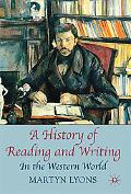 A History of Reading and Writing: In the Western World