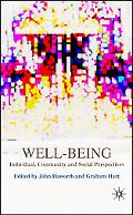 Well-being Individual, Community and Social Perspectives