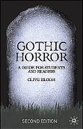 Gothic Horror A Guide for Students And Readers