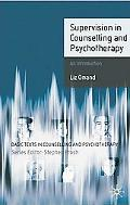 Supervision in Counselling and Psychotherapy: An Introduction (Basic Texts in Counselling an...