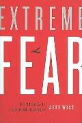 Extreme Fear: The Science of Your Mind in Danger (Macsci)