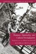 Shamans, Spirituality, and Cultural Revitalization: Explorations in Siberia and Beyond (Cont...