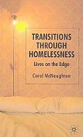 Transitions Through Homelessness: Lives on the Edge