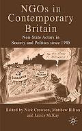 NGOs in Contemporary Britain: Non-state Actors in Society and Politics since 1945