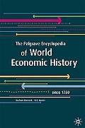 The Palgrave Encyclopedia of World Economic History: Since 1750