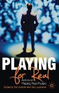 Playing For Real: Actors on Playing Real People