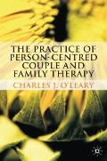 Practice of Person-Centred Couple and Family Therapy