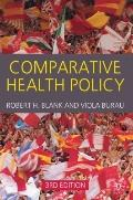Comparative Health Policy: Third Edition