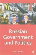 Russian Government and Politics (Comparative Government and Politics)