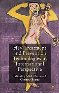 HIV Treatment and Prevention Technologies: Governance in Interntional Perspective