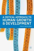 Critical Approach to Human Growth and Development