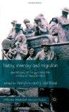 History, Memory and Migration: Perceptions of the Past and the Politics of Incorporation (Pa...