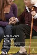 Best Practice with Older People : Social Work Stories