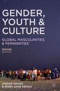 Gender, Youth and Culture : Young Masculinities and Femininities