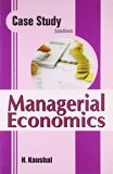 CASE STUDY SOLUTION MANAGERIAL ECONOMIC