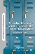 Secondary Education and the Raising of the School-Leaving Age : Coming of Age?