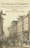 Landscape of Consumption : Shopping Streets and Cultures in Western Europe, 1600-1900