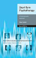 Short-Term Psychotherapy: A Psychodynamic Approach (Basic Texts in Counselling and Psychothe...