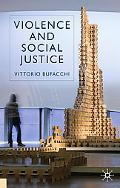 Violence and Social Justice
