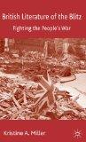 British Literature of the Blitz: Fighting the People's War