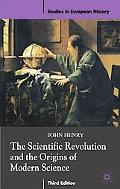 Scientific Revolution and the Origins of Modern Science