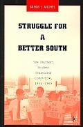 Struggle for a Better South