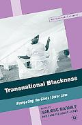 Transnational Blackness: Navigating the Global Color Line