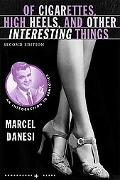 Of Cigarettes, High Heels, and Other Interesting Things, Second Edition