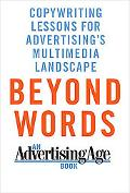 Beyond Words: Copywriting Lessons for Advertising's Multimedia Landscape