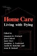 Home Care: Living with Dying