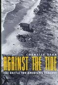 Against the Tide The Battle for America's Beaches