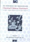 Classical Chinese Literature An Anthology of Transla