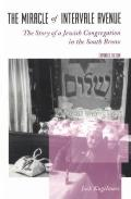 Miracle of Intervale Avenue The Story of a Jewish Congregation in the South Bronx