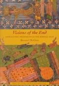 Visions of the End Apocalyptic Traditions in the Middle Ages