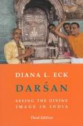 Darsan Seeing the Divine Image in India