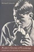 Auden's Games of Knowledge Poetry and the Meanings of Homosexuality