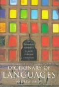 Dictionary of Languages The Definitive Guide to More Than 400 Languages
