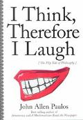 I Think, Therefore I Laugh The Flip Side of Philosophy
