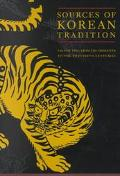 Sources of Korean Tradition From the Sixteenth to the Twentieth Centuries