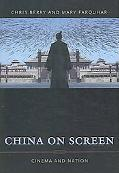 China on Screen Cinema And Nation