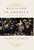 Religion in America : A Political History