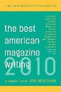 Best American Magazine Writing 2010