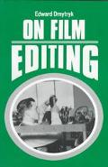 On Film Editing An Introduction to the Art of Film Construction