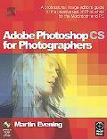 Adobe Photoshop Cs for Photographers A Professional Image Editor's Guide to the Creative Use...